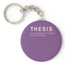 Top Fun Post Grad Happiness Ended Thesis PHD Gift Keychain