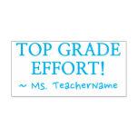 "[ Thumbnail: ""Top Grade Effort!"" Teacher Rubber Stamp ]"