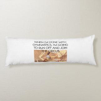 TOP Gymnastics Humor Body Pillow
