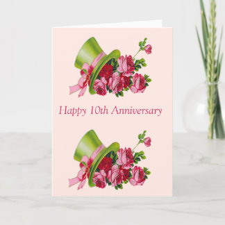 Top hat and flowers, Happy 10th Anniversary Card