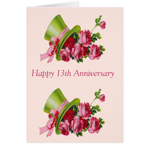 Wedding Anniversary Gifts 13th Year : Top hat and flowers, Happy 13th Anniversary Card Zazzle