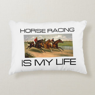 TOP Horse Racing is My Life Accent Pillow