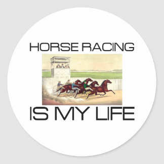 TOP Horse Racing Is My Life Classic Round Sticker
