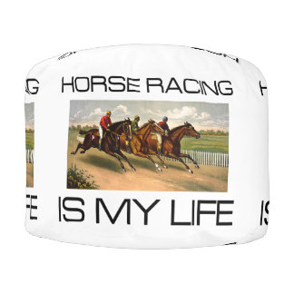 TOP Horse Racing Is My Life Pouf