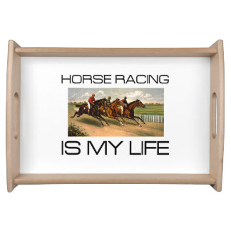 TOP Horse Racing is My Life Serving Tray