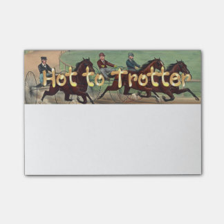 TOP Hot to Trotter Post-it Notes