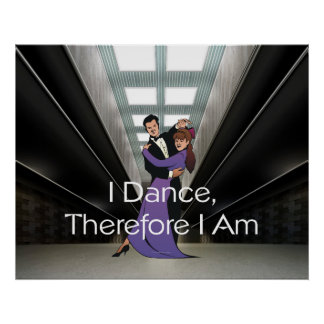 TOP I Dance Therefore I Am Poster