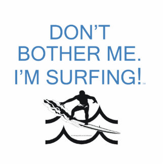 TOP I m Surfing Photo Cut Out