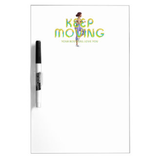 TOP Keep Moving Dry-Erase Board