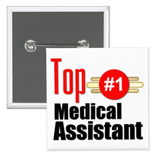 Top Medical Assistant 2 Inch Square Button