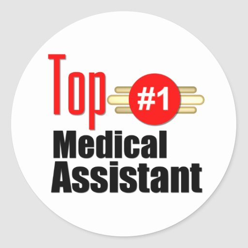 Top Medical Assistant Classic Round Sticker