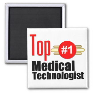 Top Medical Technologist 2 Inch Square Magnet