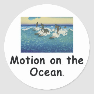 TOP Motion on the Ocean Classic Round Sticker