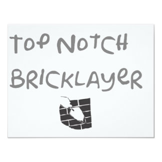 "Top notch bricklayer 4.25"" x 5.5"" invitation card"