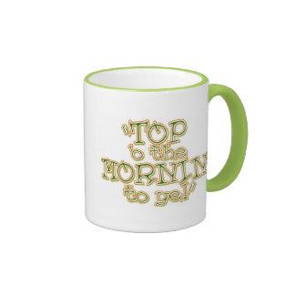 """Top """"o taza del Mornin"""""""