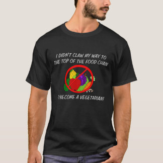 Top of Food Chain Anti- Vegetarianism T-Shirt