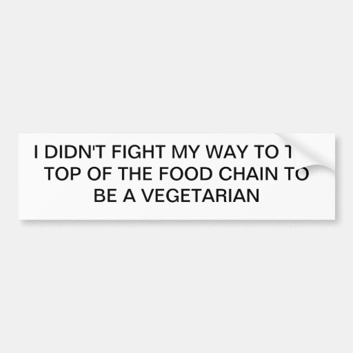 Top of Food Chain Bumper Stickers