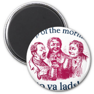 top-of-the-mornin 2 inch round magnet