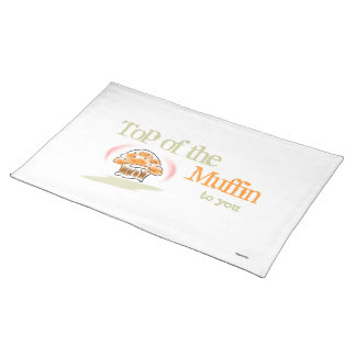Top of the Muffin to You (white) Placemat Cloth Place Mat