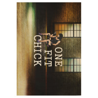 TOP One Fit Chick Wood Poster
