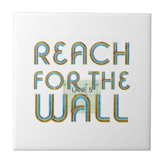 TOP Reach for the Wall Ceramic Tile