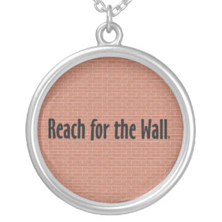 TOP Reach for the Wall Round Pendant Necklace
