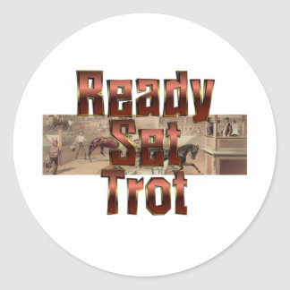 TOP Ready Set Trot Classic Round Sticker
