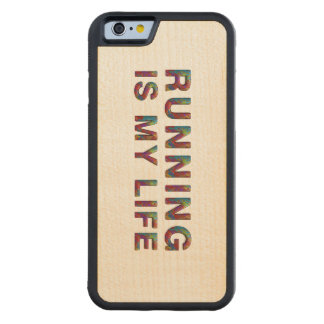 TOP Running is My Life Carved® Maple iPhone 6 Bumper