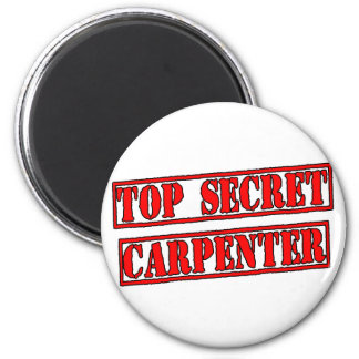 Top Secret Carpenter 2 Inch Round Magnet