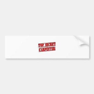 Top Secret Carpenter Car Bumper Sticker