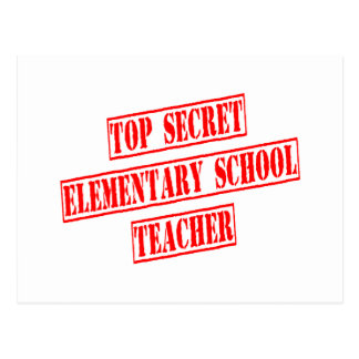 Top Secret Elementary School Teacher Postcard