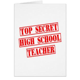 Top Secret High School Teacher Greeting Cards