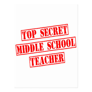 Top Secret Middle School Teacher Postcard