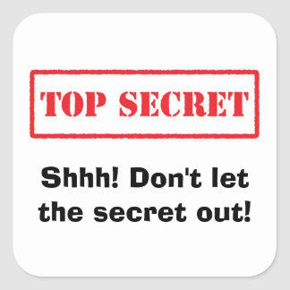 Top secret. Shhh! Dont let the secret out stickers
