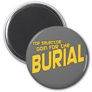 Top Selector Selecta Burial Dubstep DJ 2 Inch Round Magnet