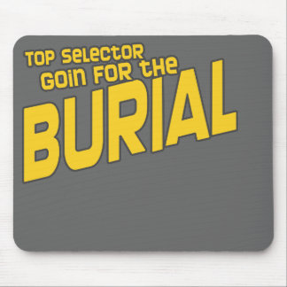 Top Selector Selecta Burial Dubstep DJ Mouse Pads