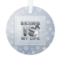 TOP Skiing is My Life Ornament