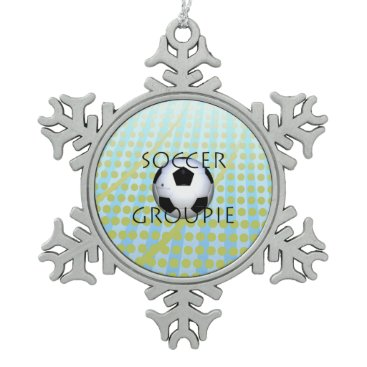 TOP Soccer Groupie Snowflake Pewter Christmas Ornament