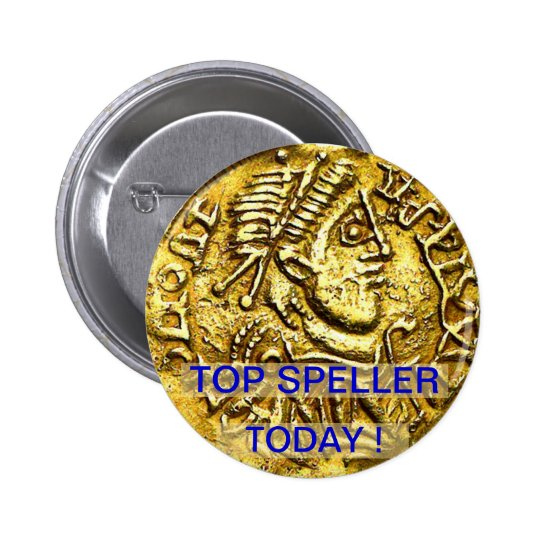 Top Speller Today Gold Coin Medal Button
