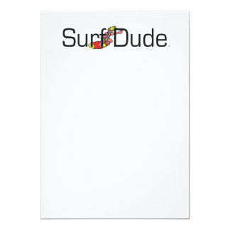 "TOP Surf Dude 5"" X 7"" Invitation Card"
