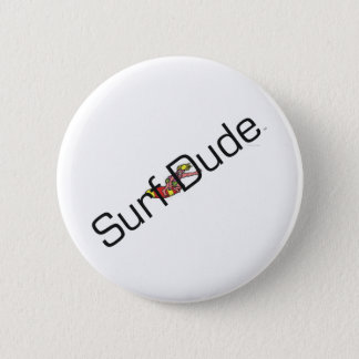 TOP Surf Dude Pinback Button