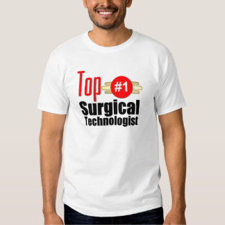 Top Surgical Technologist T Shirt