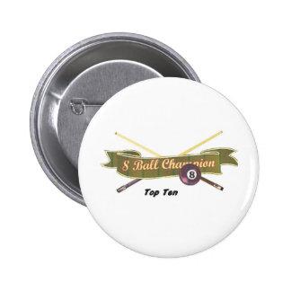 Top Ten 8 ball Champion Pinback Buttons