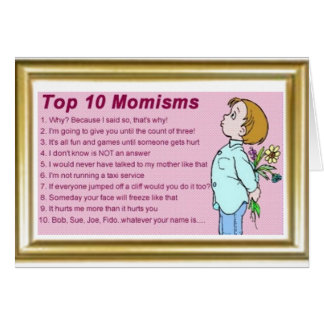 Top Ten Momisms Mother's Day Card