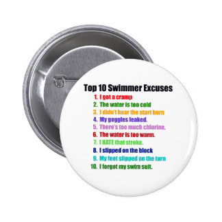 Top Ten Swimmers Excuses 2 Inch Round Button