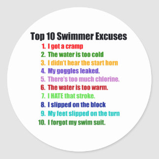 Top Ten Swimmers Excuses Classic Round Sticker