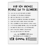 Top Ten Things People Say To Climbers Card