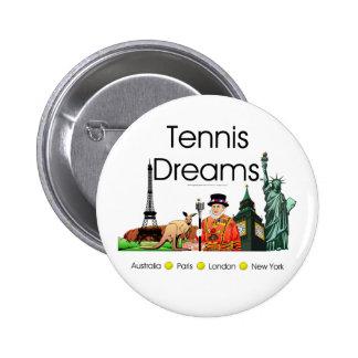 TOP Tennis Dreams 2 Inch Round Button