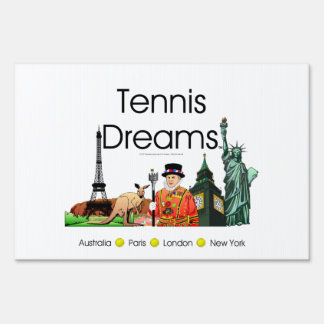 TOP Tennis Dreams Yard Sign