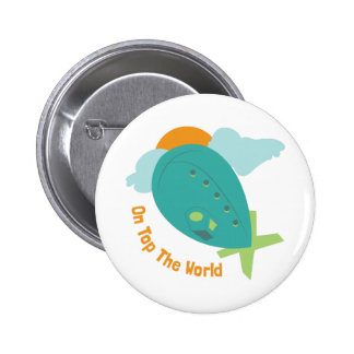 Top The World Pinback Button